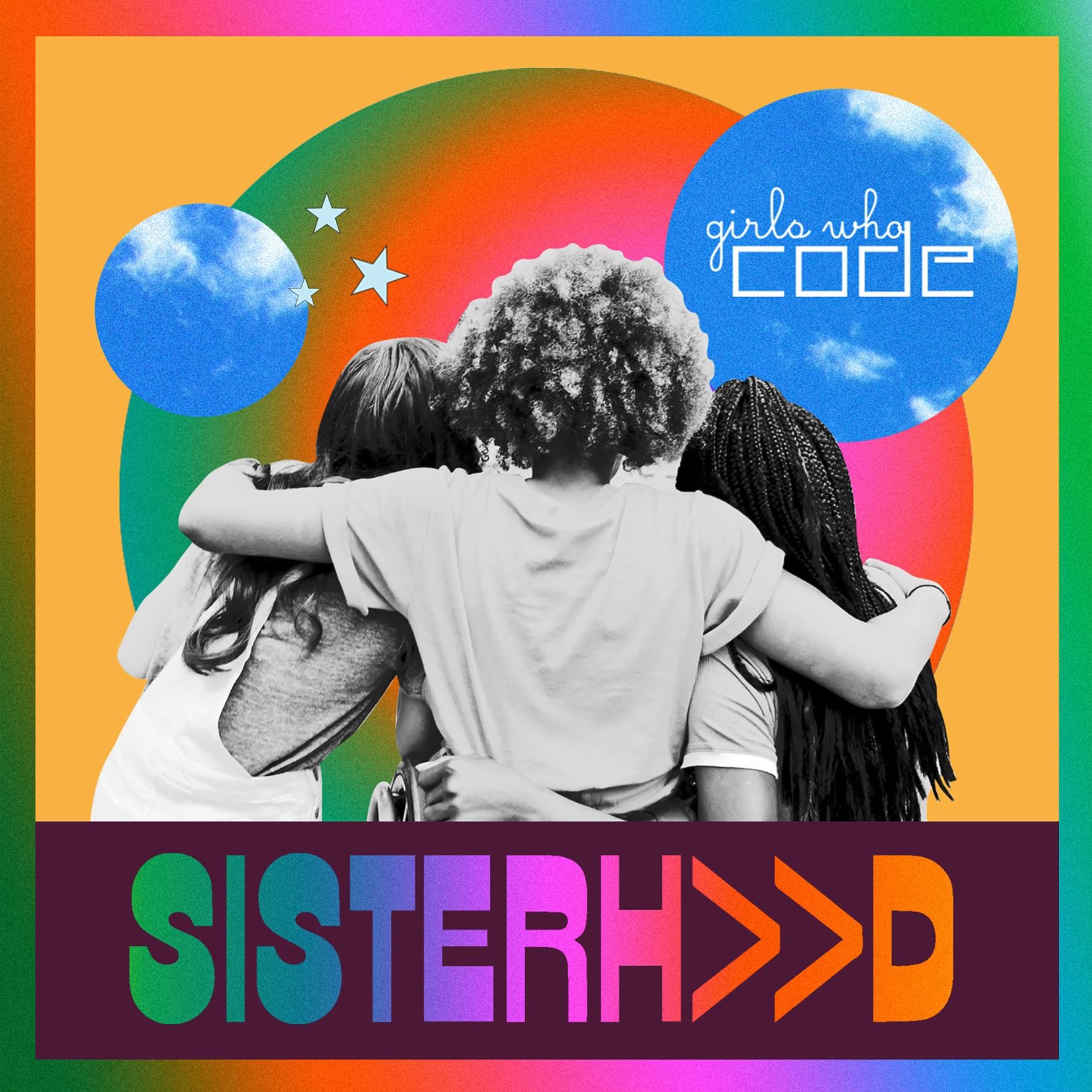 Girls Who Code Releases Digital Visual Album Celebrating Sisterhood, Empowering Girls - girlswhocode