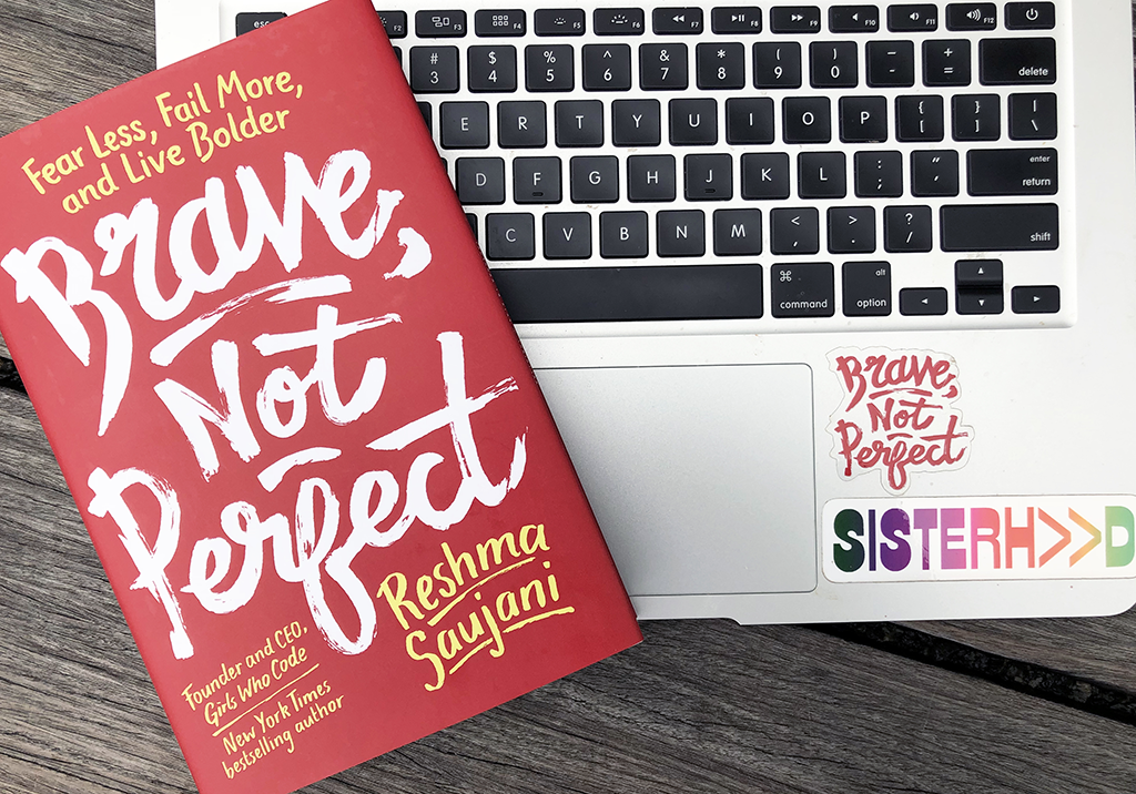 Brave, Not Perfect by Girls Who Code Founder and CEO, Reshma Saujani on Sale Now