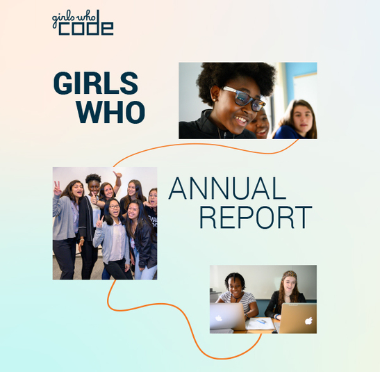 Girls Who Code Releases 2019 Annual Report, Announces 500 Million People Reached, 300,000 Girls Served by Programs Globally - girlswhocode
